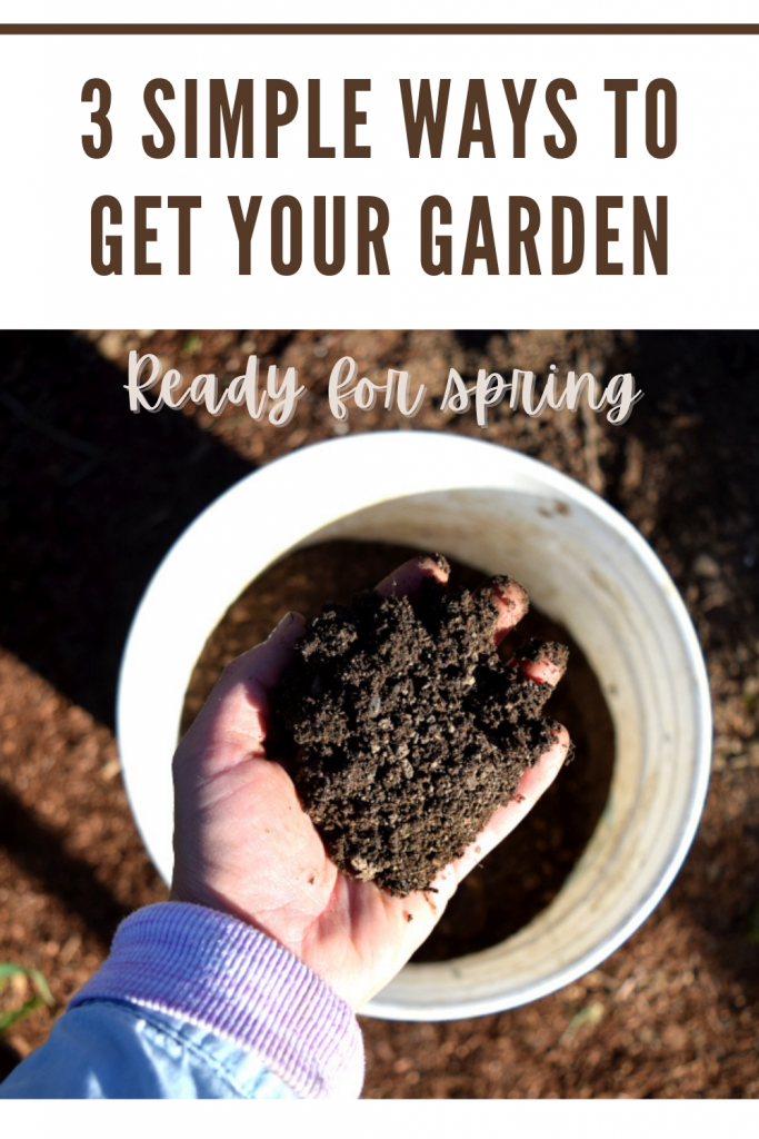 3 simple ways to get your garden ready for spring pin